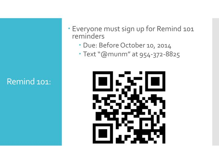 Everyone must sign up for Remind 101 reminders