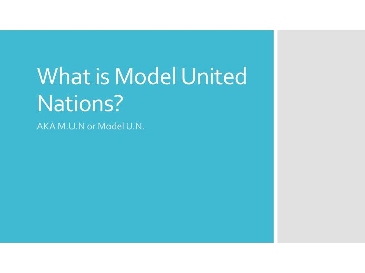What is model united nations