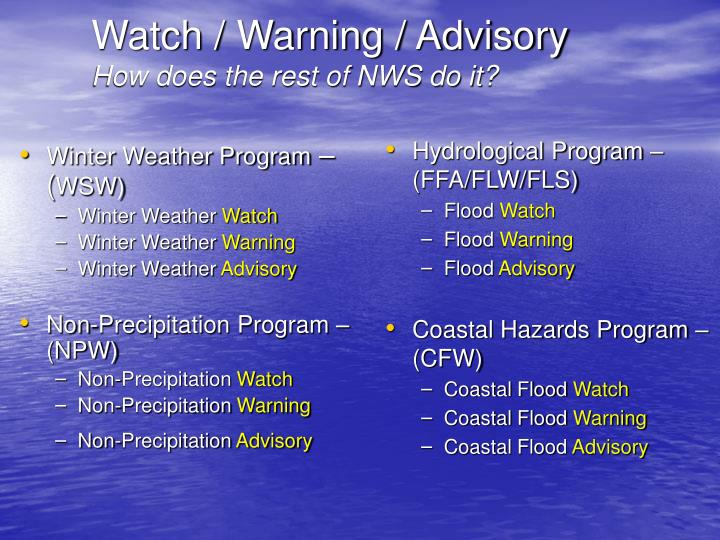 Watch warning advisory how does the rest of nws do it
