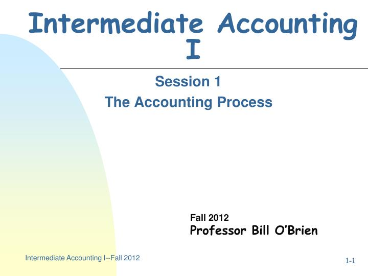 intermediate accounting i Cooperative learning techniques have been found to be quite successful in a  variety of learning environments however, in university-level accounting courses ,.