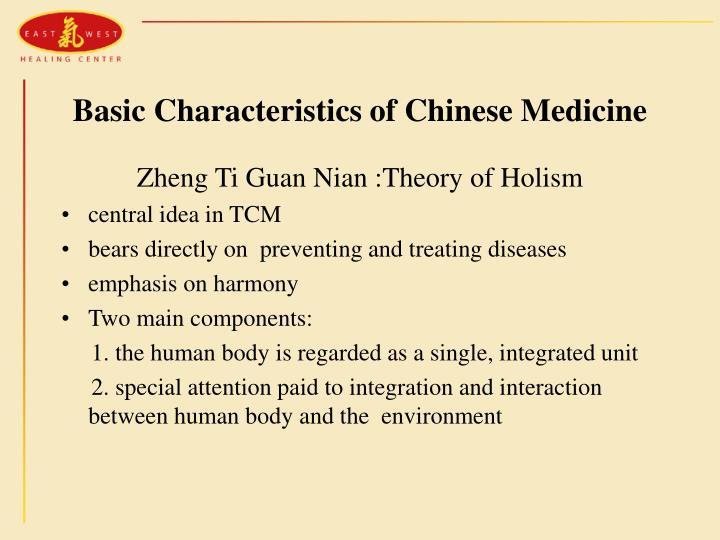 Basic Characteristics of Chinese Medicine