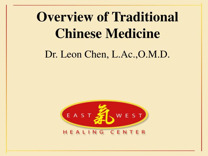 Overview of Traditional Chinese Medicine