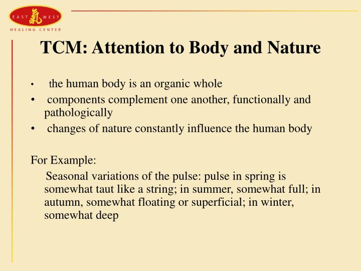 TCM: Attention to Body and Nature