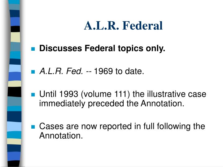 A.L.R. Federal
