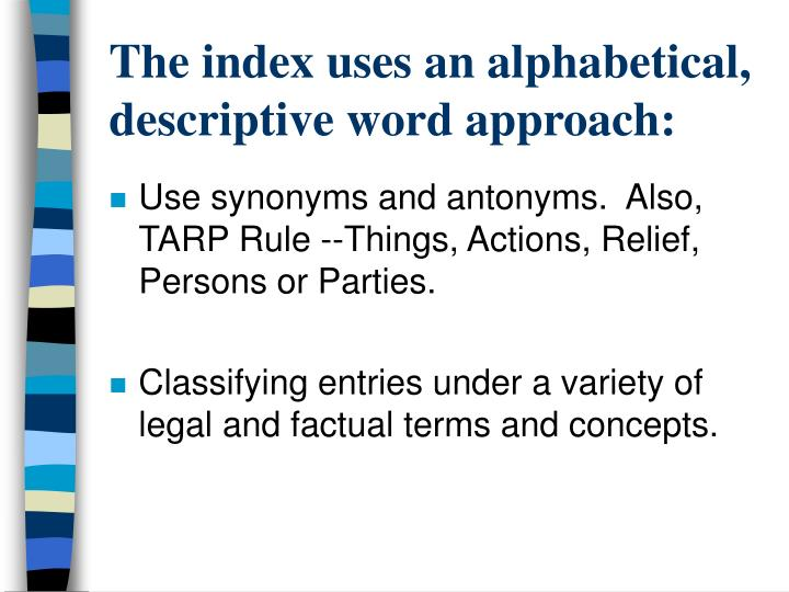 The index uses an alphabetical, descriptive word approach: