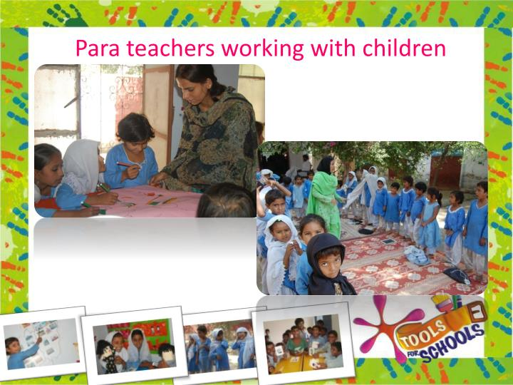 Para teachers working with children