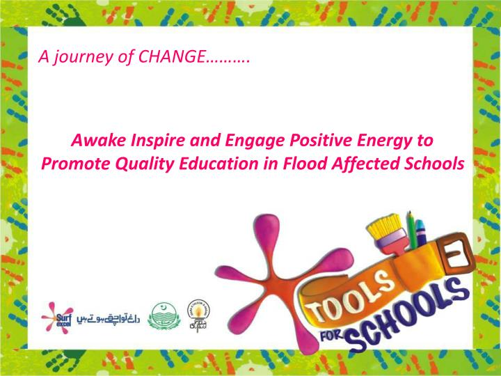 A journey of CHANGE……….