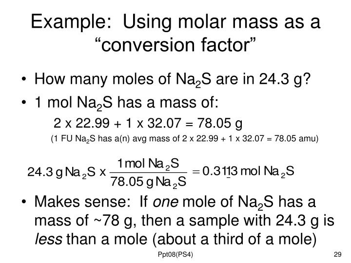 "Example:  Using molar mass as a ""conversion factor"""