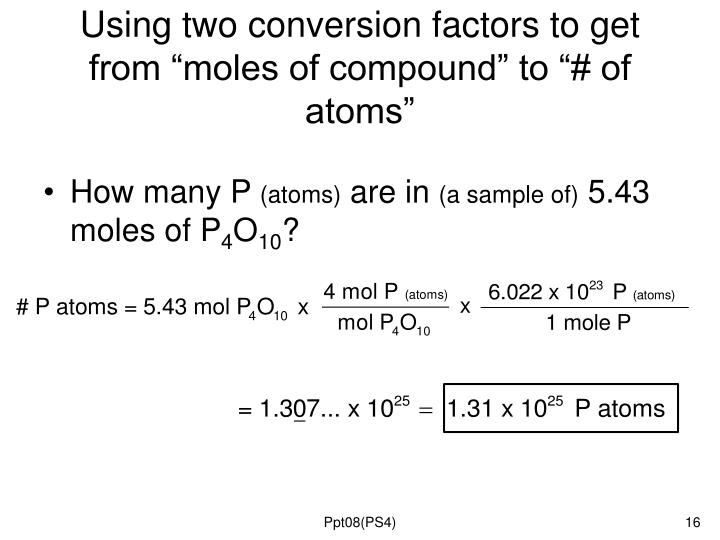 "Using two conversion factors to get from ""moles of compound"" to ""# of atoms"""