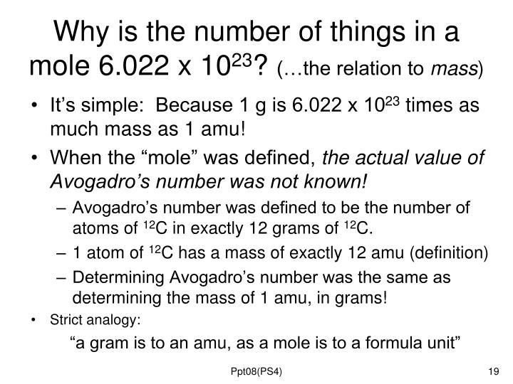 Why is the number of things in a mole 6.022 x 10