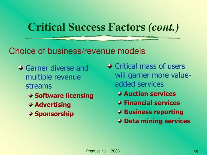 Garner diverse and multiple revenue streams