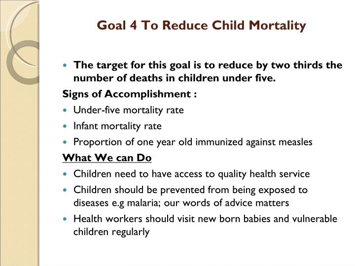 Goal 4 To Reduce Child Mortality