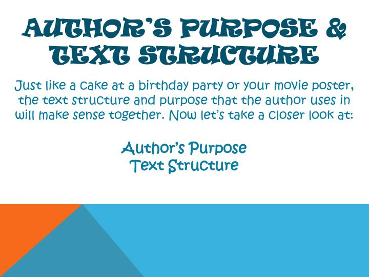 Author's Purpose & Text Structure