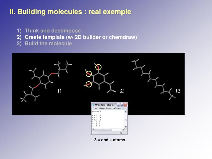 II. Building molecules : real exemple