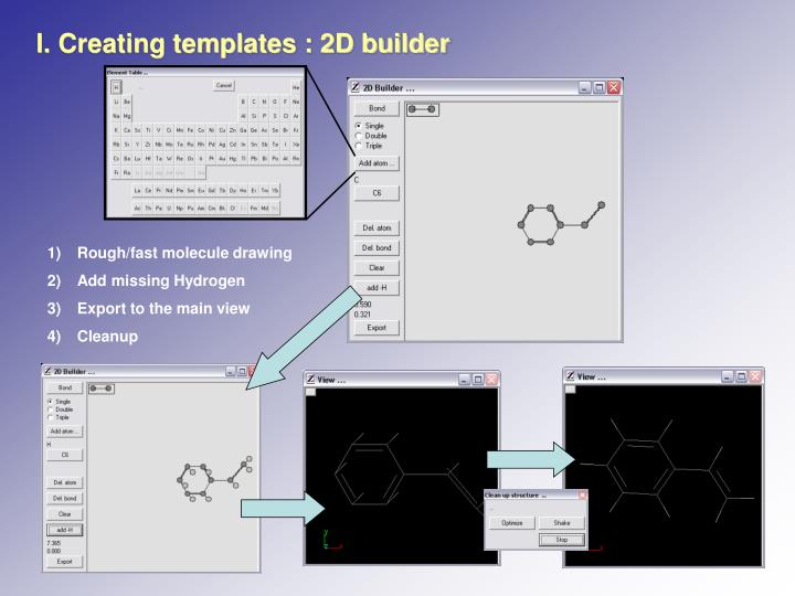 I. Creating templates : 2D builder