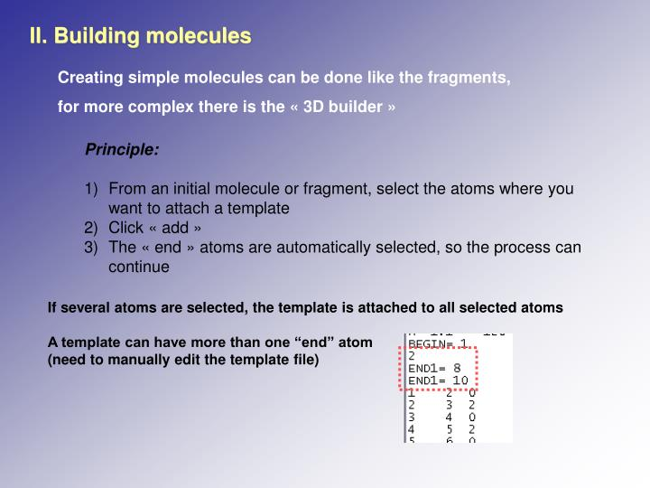 II. Building molecules