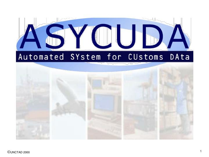 Asycuda overview