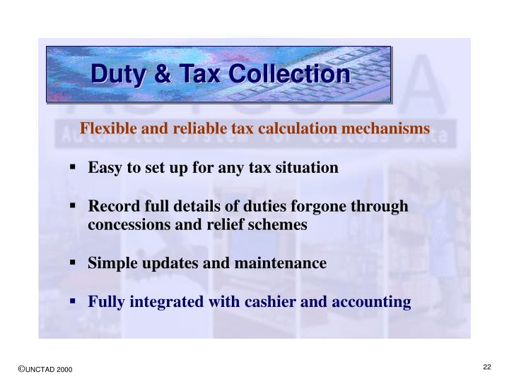 Duty & Tax Collection