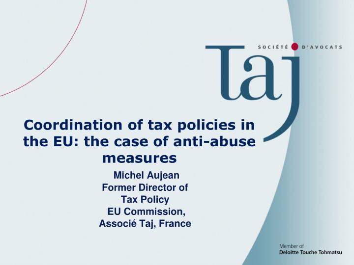 Michel aujean former director of tax policy eu commission associ taj france