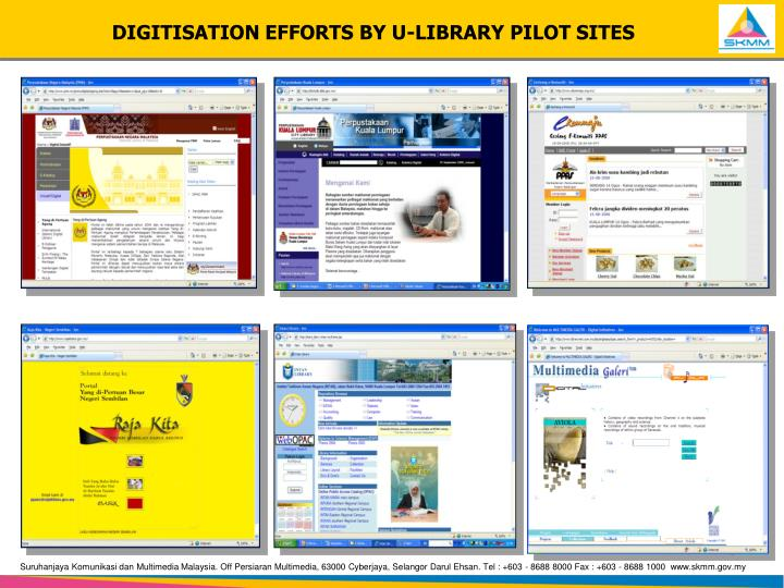 DIGITISATION EFFORTS BY U-LIBRARY PILOT SITES
