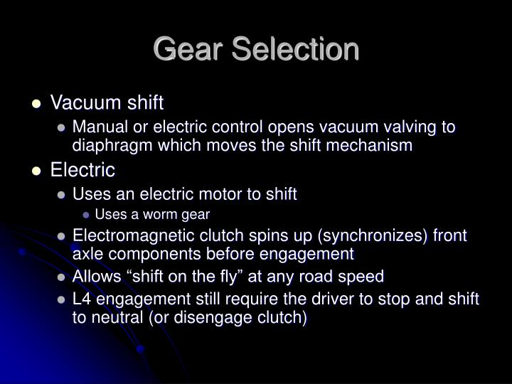 Gear Selection
