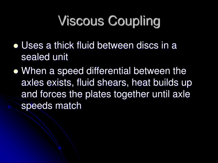 Viscous Coupling