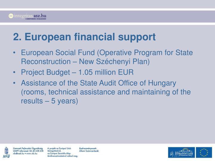 2. European financial support