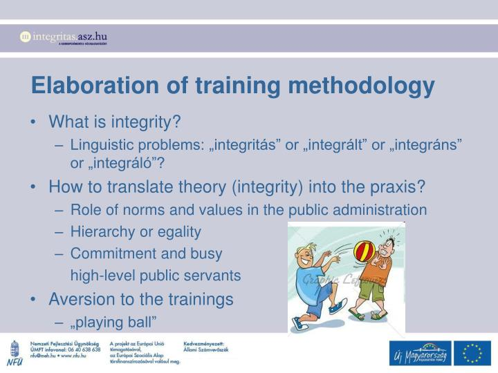 Elaboration of training methodology
