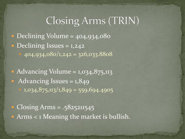 Closing Arms (TRIN)