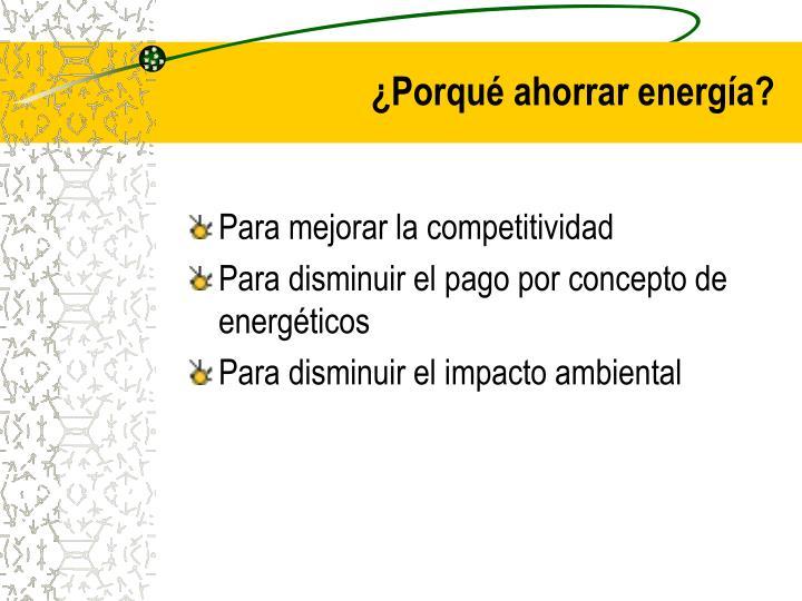 ¿Porqué ahorrar energía?