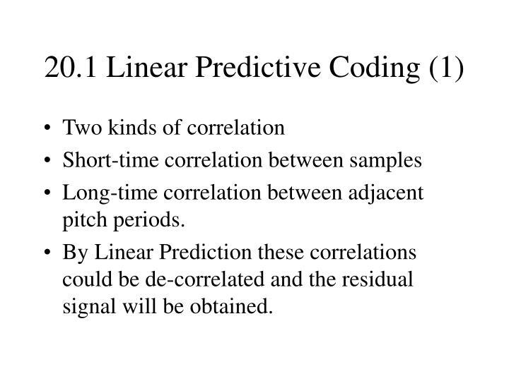 20.1 Linear Predictive Coding (1)