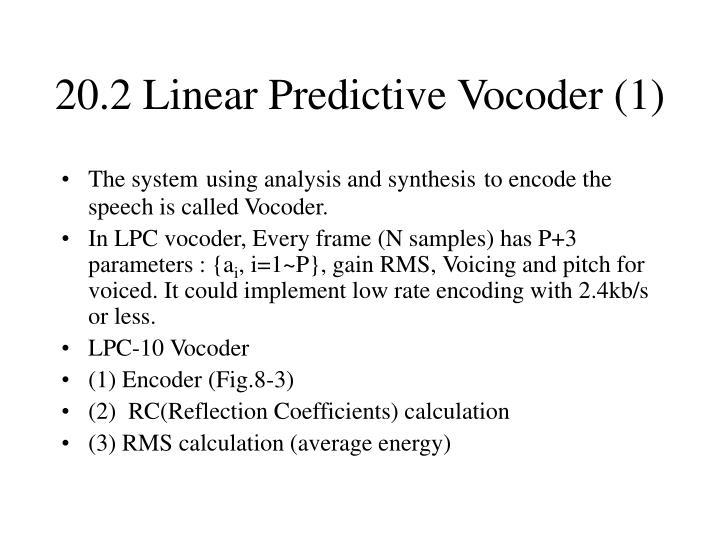 20.2 Linear Predictive Vocoder (1)