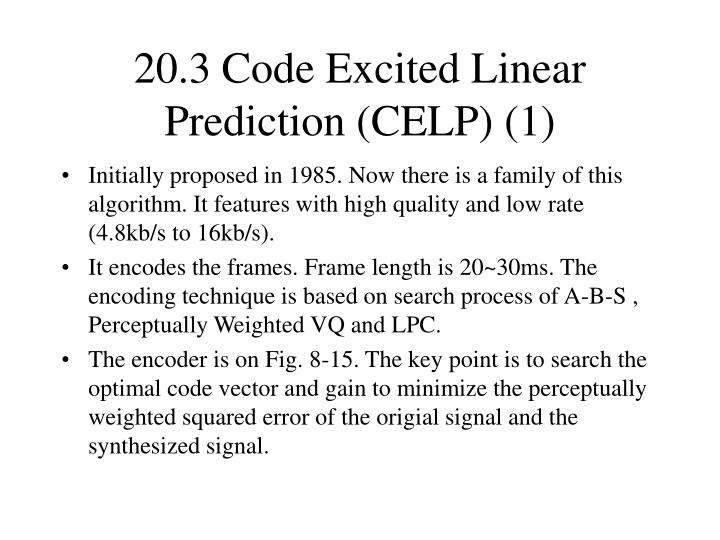 20.3 Code Excited Linear Prediction (CELP) (1)