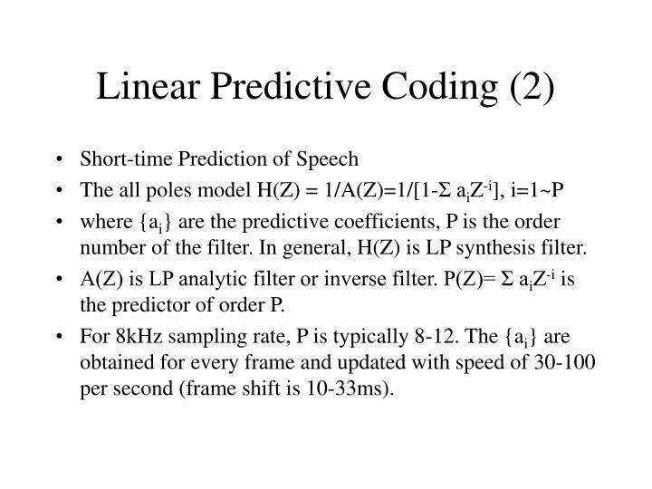 Linear Predictive Coding (2)