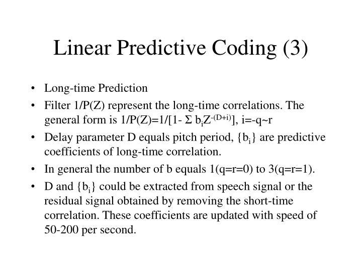 Linear Predictive Coding (3)