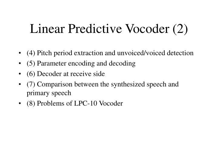 Linear Predictive Vocoder (2)