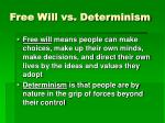 free will vs determinism