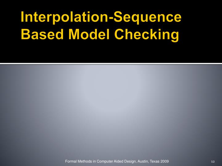 Interpolation-Sequence Based Model Checking