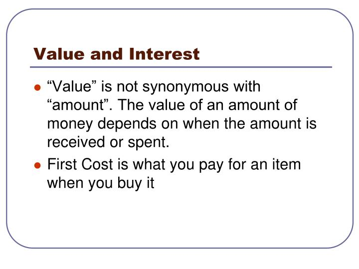 Value and interest