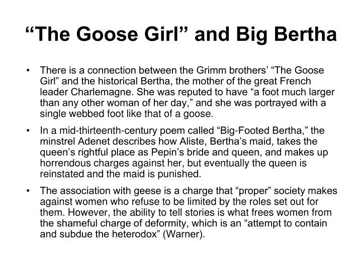 """The Goose Girl"" and Big Bertha"