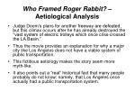 who framed roger rabbit aetiological analysis