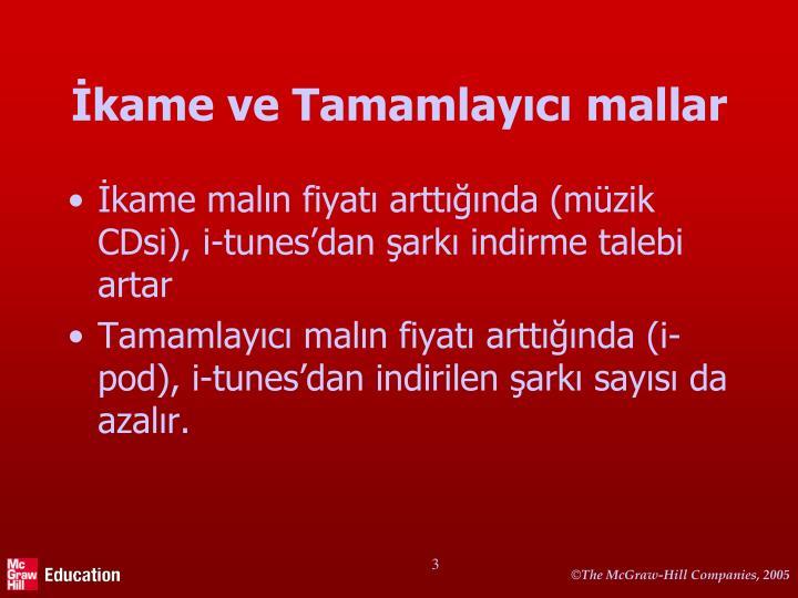 kame ve Tamamlayc mallar