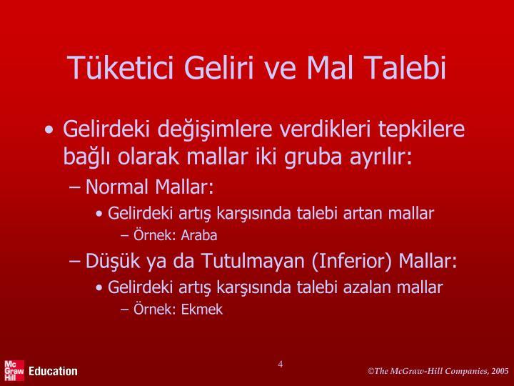 Tketici Geliri ve Mal Talebi