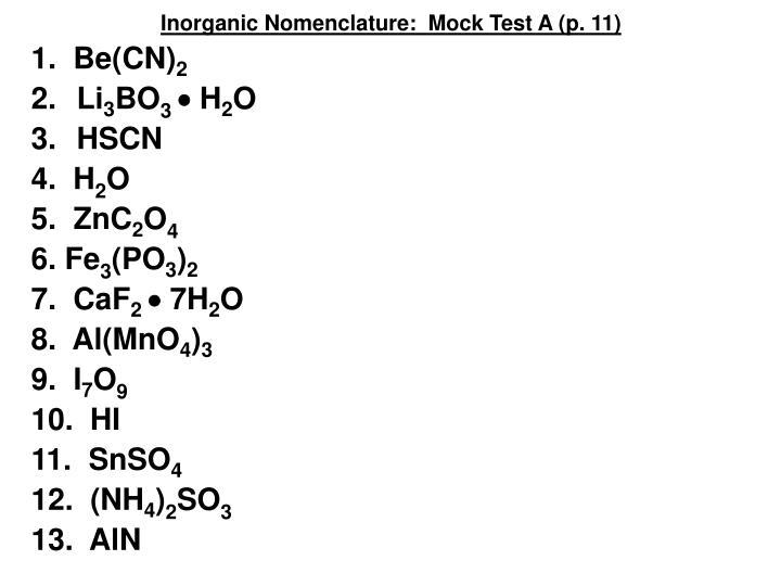 Inorganic Nomenclature:  Mock Test A (p. 11)