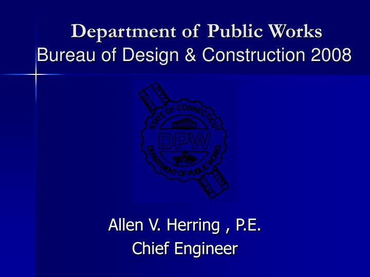 department of public works bureau of design construction 2008