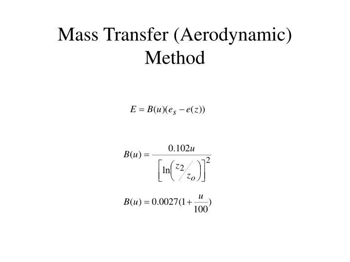 Mass Transfer (Aerodynamic) Method