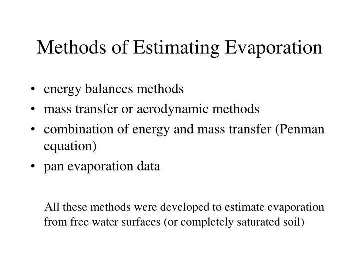 Methods of Estimating Evaporation