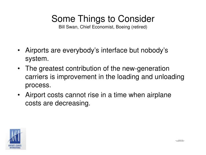Some things to consider bill swan chief economist boeing retired