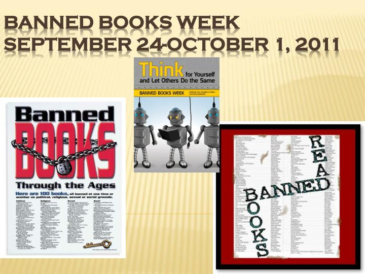 Banned books week september 24 october 1 2011