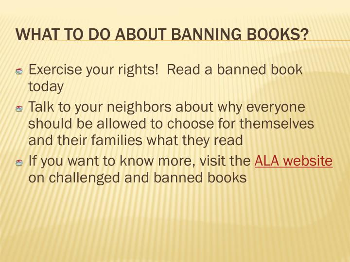 Exercise your rights!  Read a banned book today